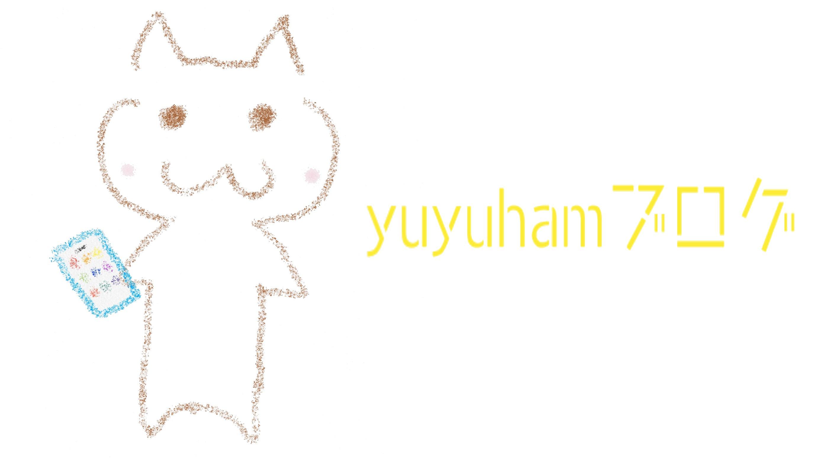 yuyuham'sガジェットVlog